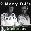 2 Many DJ's - Rob Da Bank And Friends